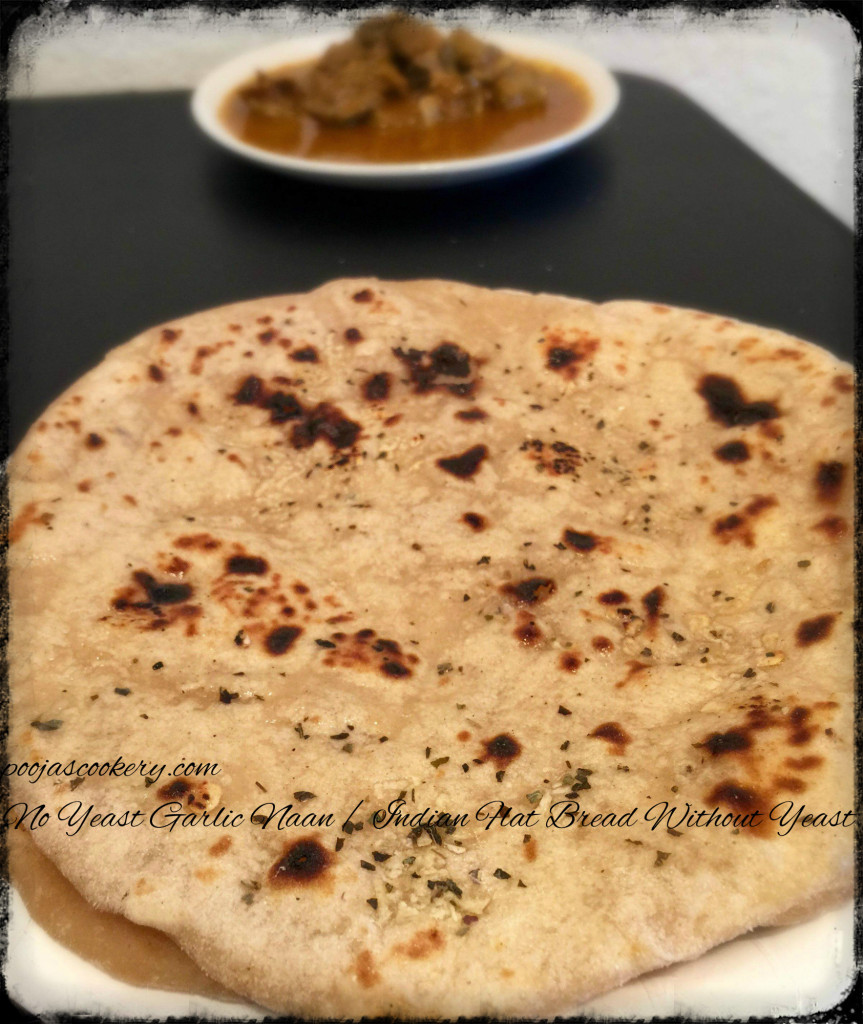 No Yeast Garlic Naan / Indian Flat Bread Without Yeast | poojascookery.com