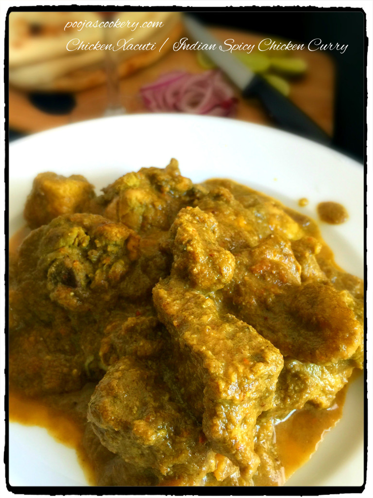 Chicken Xacuti / Indian Spicy Chicken Curry | poojascookery.com