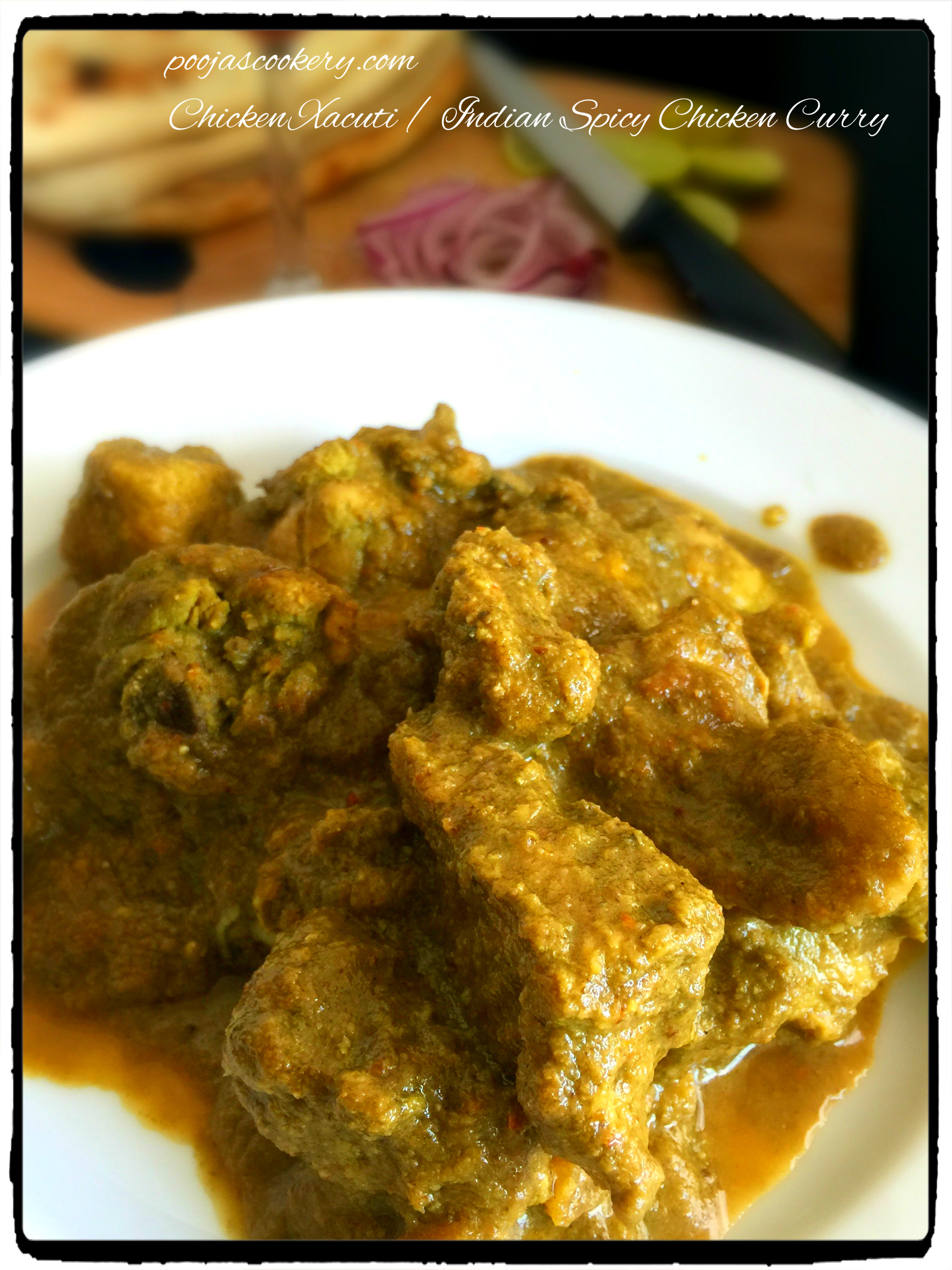 Chicken xacuti indian spicy chicken curry recipe recipe image forumfinder Gallery