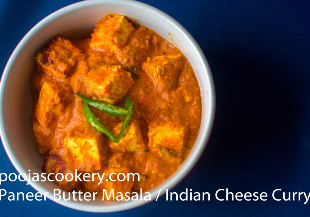 Paneer Butter Masala / Indian Cheese Curry | poojasccookery.com