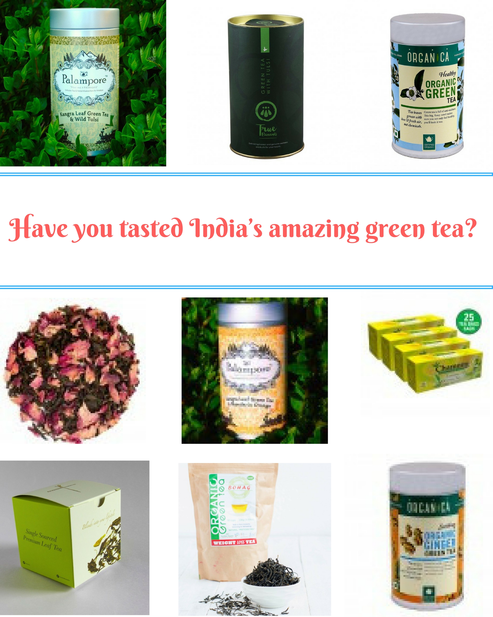 Have you tasted India's amazing green tea?|poojascookery.com